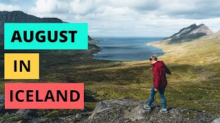 August in Iceland | ULTIMATE travel guide
