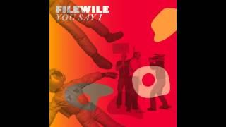 Filewile - You Say I (Original Version)