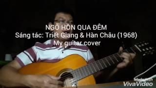Ngõ hồn qua đêm - Guitar cover