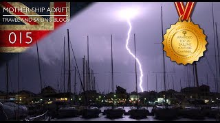 015: Wintering with Kids when Thunder Storms Hit and Sailing and Stops