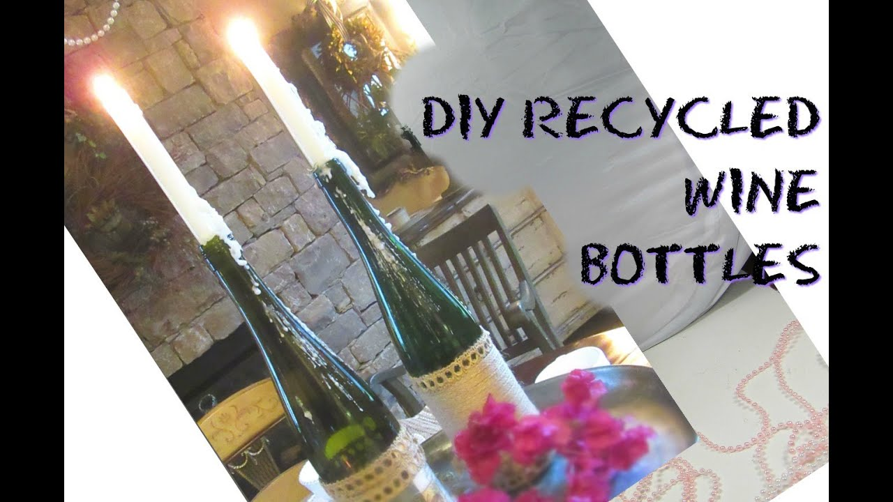 Recycled Diy Wine Bottle Drip Candle Holders Trashtotreasure