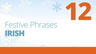 """Learn to say """"Merry Christmas"""" in Irish - Festive Phrases Episode 12"""