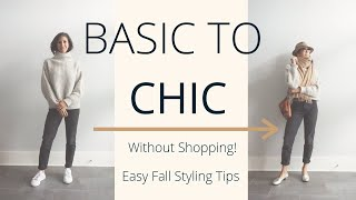 Easy Ways to Make Fall Basics Look Chic | Fall Outfit Building Ideas | Slow Fashion