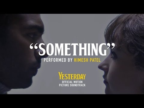 "Yesterday -  ""Something"" Lyric Video (HD)"