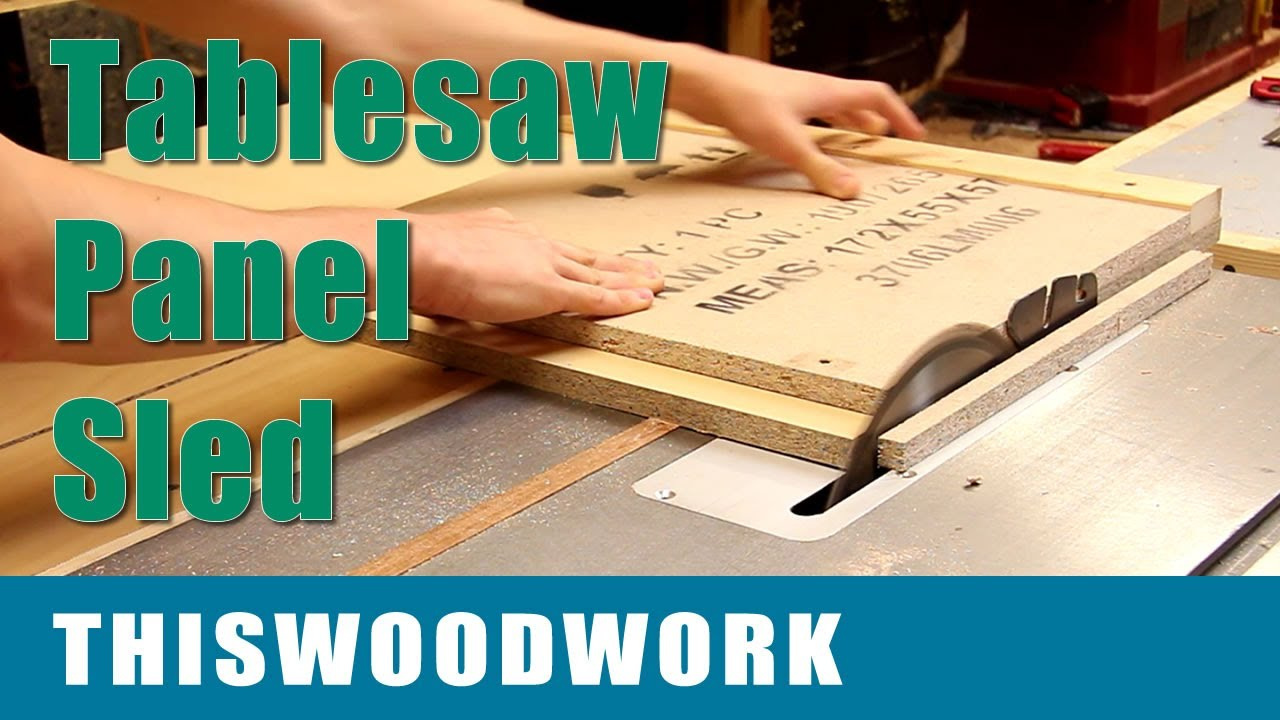 Build A Tablesaw Crosscut Sled Panel Sled Youtube