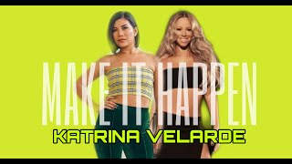 KATRINA VELARDE - Make It Happen
