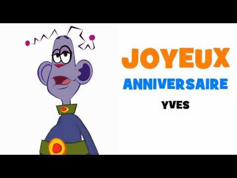Joyeux Anniversaire Yves Youtube