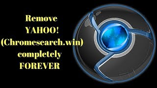 How to REMOVE YAHOO FROM CHROME COMPLETELY(2018)