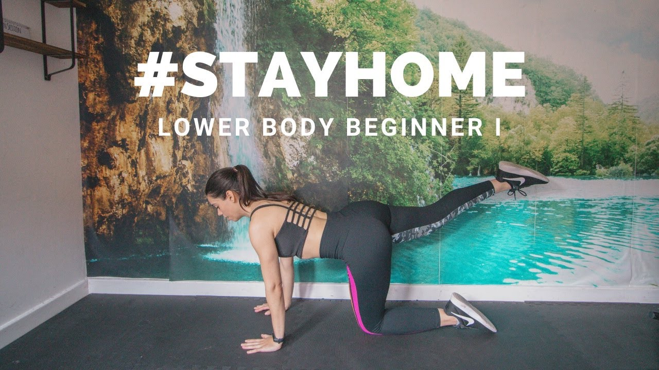 AT HOME LOWER BODY BEGINNER WORKOUT I | #STAYHOME (No equipment leg and bum workout for beginners)