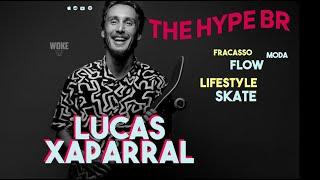The Hype BR #12 - LUCAS XAPARRAL