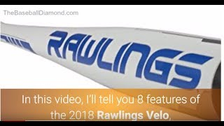 8 Awesome Features of the 2018 Rawlings Velo BBCOR