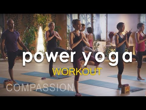 Power Yoga Workout  ~  Compassion