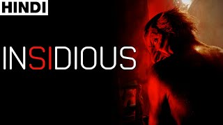 Insidious Chapter 1 (2010) Full Horror Movie Explained in Hindi