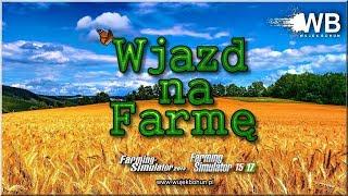 """Wjazd na Farmę - #38 """"Team Games Pshemko Pl"""""""