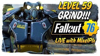 One Nuke Down Lv. 64 Grind Continues - w MixelPlx - Fallout 76 LIVE
