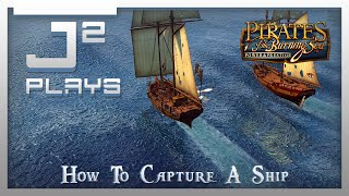 Pirates of the Burning Sea Campaign Gameplay - How To Capture A Ship - Part 8