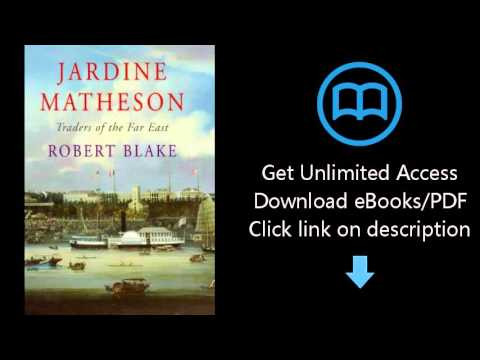 Download Jardine Matheson: Traders of the Far East PDF