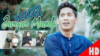 BERGEK - JANGAN MARAH - Best SingleOfficial Video Music HD Video Quality 2020.