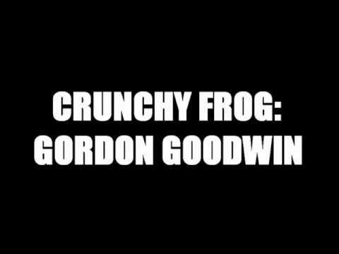 Gordon Goodwin--Crunchy Frog