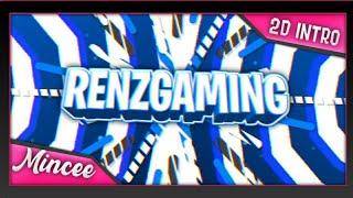 RenzGaming ▪︎ [PRO] 2D Free Intro