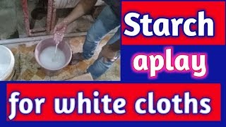 How to apply starch for white cloths in machines  (hindi)