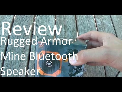 Review - Rugged Armor Mine Bluetooth Speaker