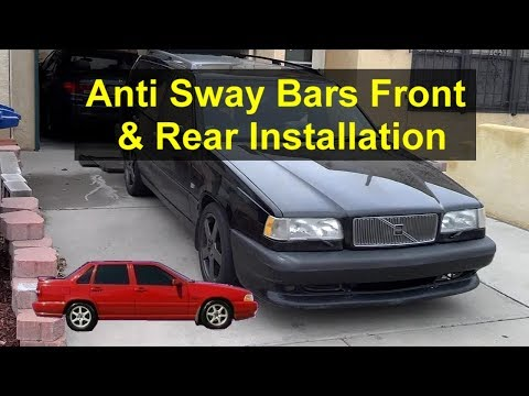 Anti sway bar replacement, front and rear, Volvo 850, S70, V70, etc. – VOTD