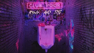 Rynx and TMG - Club Poor (Lyric Video)