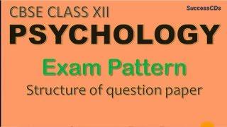 CBSE Class 12 Psychology Exam Pattern and Marking Scheme