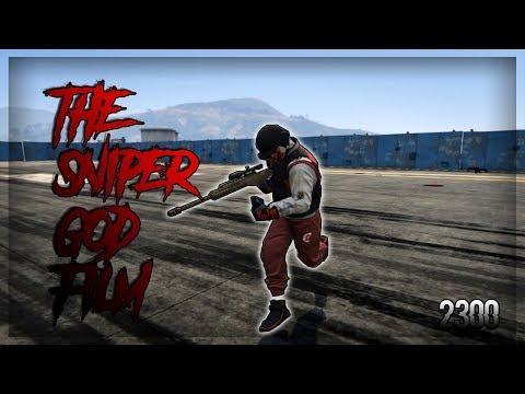 THE SNIPER GOD FILM (GTA V ONLINE)