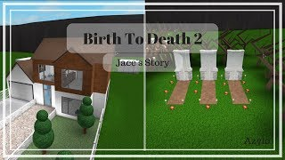 Roblox | Bloxburg: Birth to Death 2 | Jace's Story | Small Movie