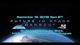 SOFIA's Flight to the Stars: NASA's Airborne Astronomy Program