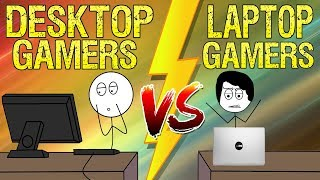 Desktop Gamers Vs Laptop Gamers