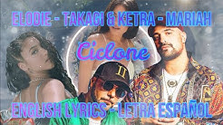 CICLONE - Elodie, Takagi & Ketra, Mariah - ENGLISH LYRICS - LETRA ESPAÑOL - TESTO
