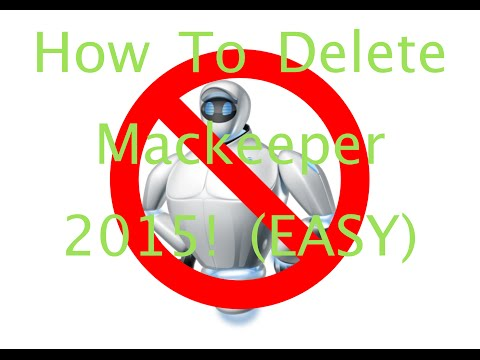 HOW TO DELETE MACKEEPER 2015! (EASY)