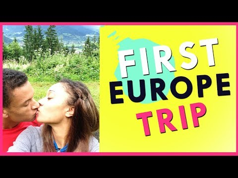 Our First Trip To Europe