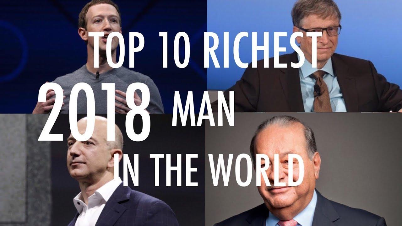 top 10 richest in the world 2018 billionaire list top 10 richest in the world 2018