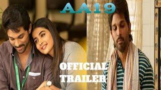#alavaikunthapurramuloo AA19 Movie Offical trailer Hindi dubbed new movie Allu arjun