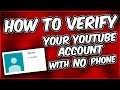 How to verify your YouTube account without a phone.
