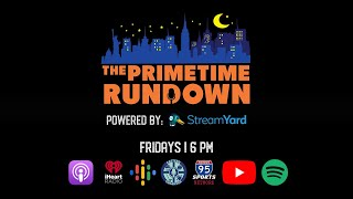 The Primetime Rundown: Episode #52