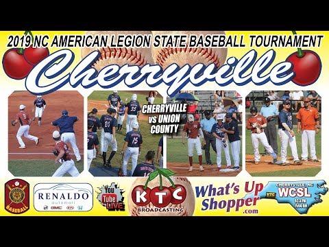 Cherryvile Post 100 Vs Union County Post 535 - NC American Legion Baseball Tournament