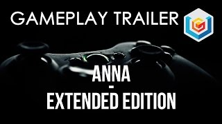 Anna Extended Edition Gameplay Trailer (Xbox 360/PC)