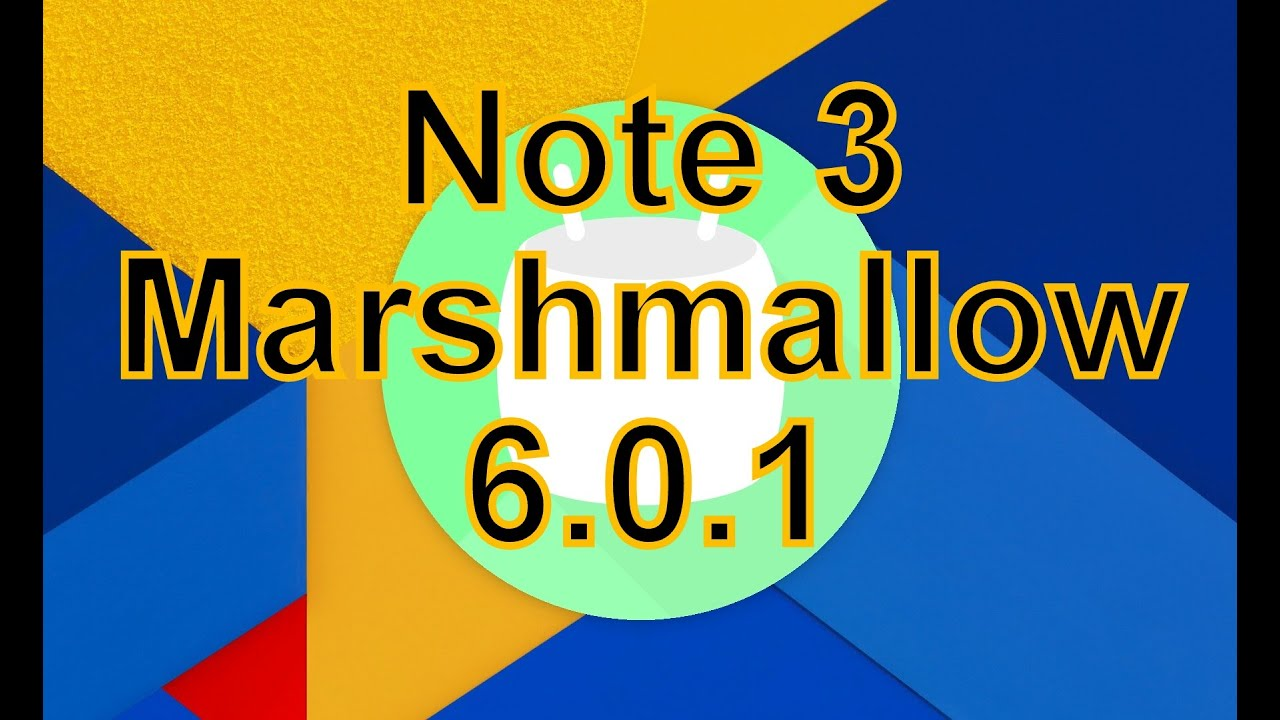 [SM-N900T/SM-N9005] How to Update & Install Android 6 0 Marshmallow on  Samsung Galaxy Note 3