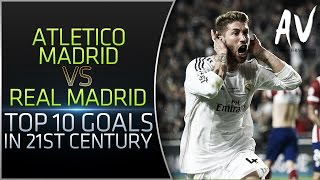 Atletico Madrid vs Real Madrid • Top 10 Goals In 21st Century(Creator: Alexander Veresha Social Network Links: • VK: http://vk.com/Notelicioux • VK Group: http://vk.com/Avvideo • Facebook: http://facebook.com/Notelicioux ..., 2015-10-02T08:21:24.000Z)