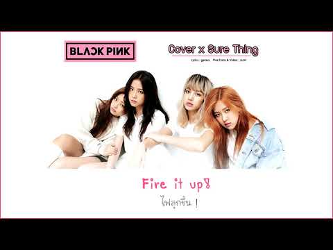 SURE THING - 'Miguel' ( COVER By BLACKPINK ) [THAISUB]
