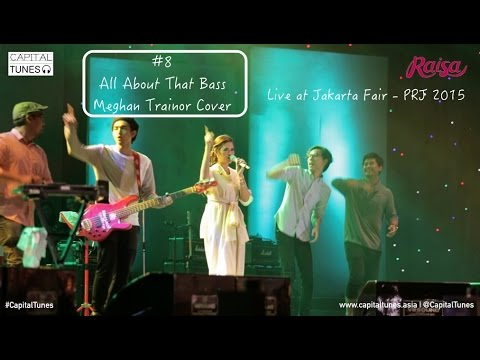RAISA -  All About That Bass (Meghan Trainor Cover) / Live at PRJ 2015 / Capital Tunes 60
