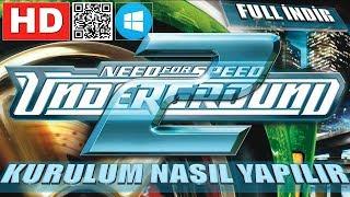 NEED FOR SPEED UNDERGROUND 2 NASIL KURULUR YÜKLENİR NFS U2 FULL İNDİR