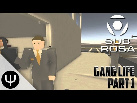 Sub Rosa — Gang Life — Part 1 — Food Delivery!