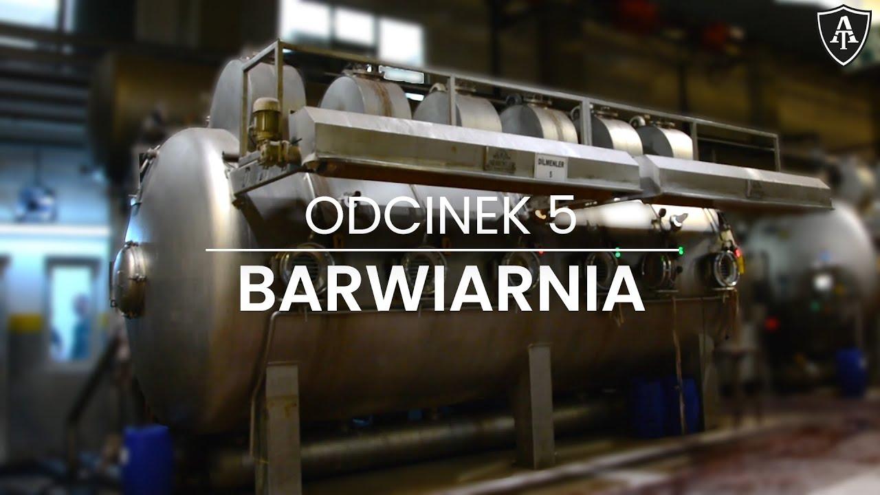 Barwiarnia  - odcinek 5 - Akademia Toptextil