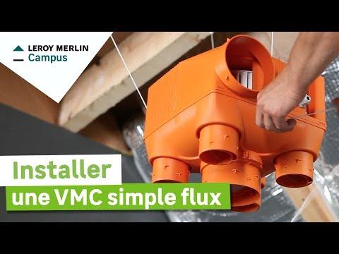 Comment installer une VMC simple flux ? Leroy Merlin